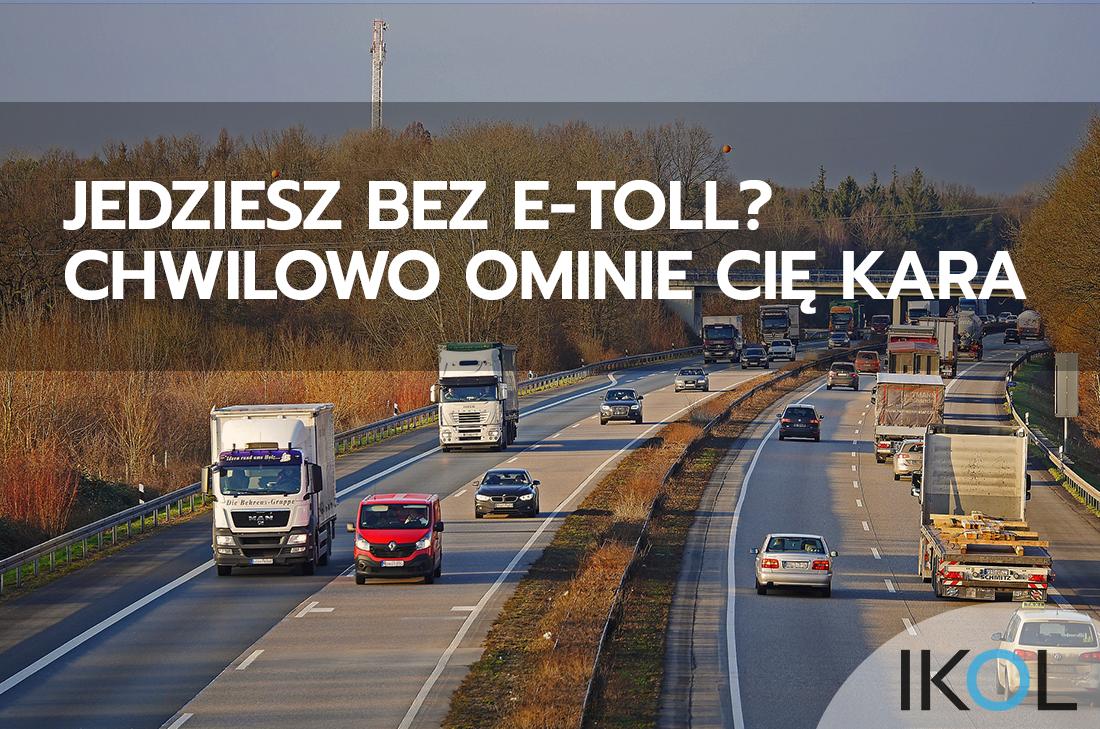 przejazd autostradą bez e-TOLL